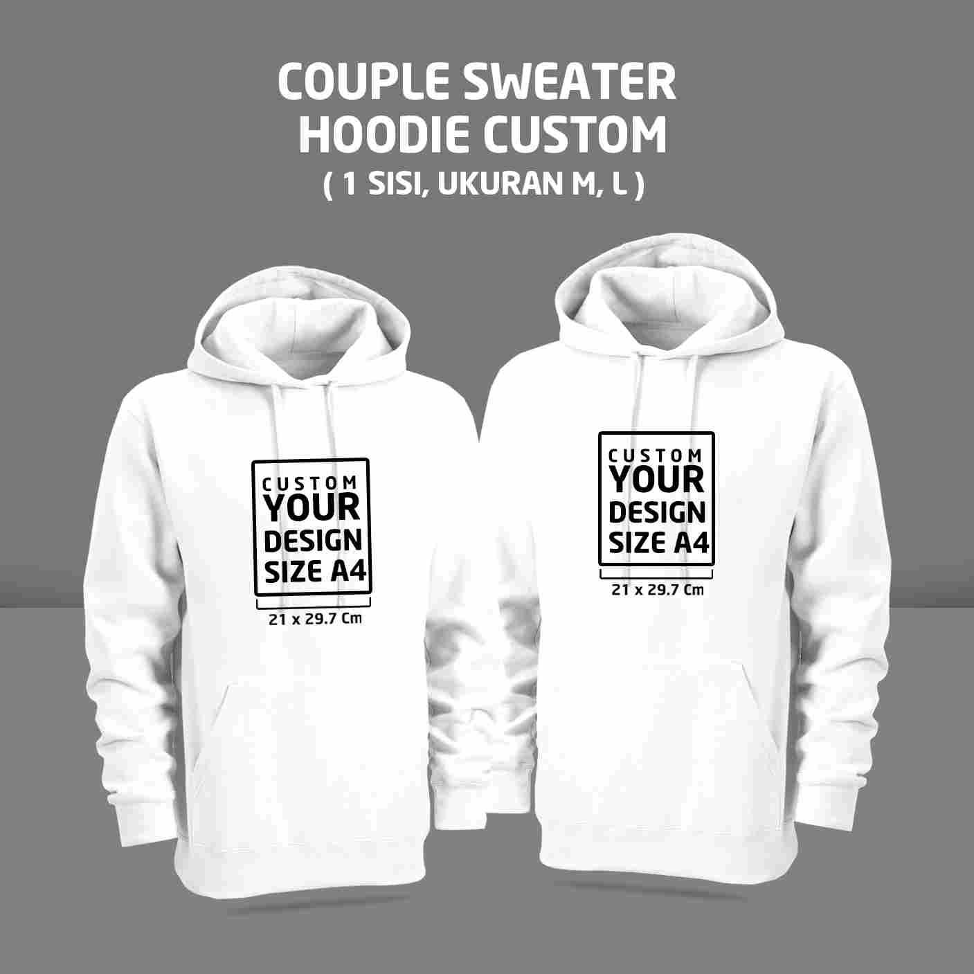 Couple Sweater Hoodie Custom 1 Sisi ( M,L)